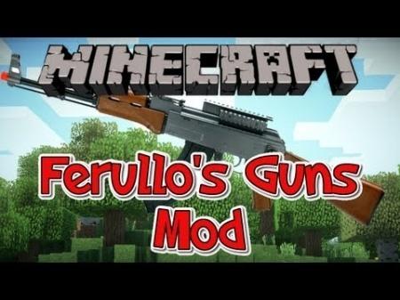 Ferullos Guns Mod для Minecraft 1.7.10 1.7.4 1.7.2 1.6.4 1.6.2 1.5.2