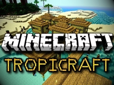 Мод Tropicraft 1.7.10 1.8 1.7.2 1.6.4 1.5.2
