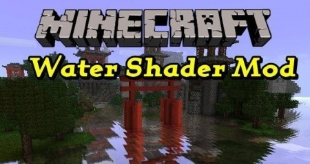 Шейдеры воды для Minecraft 1.7.10 1.8 1.7.2 1.6.4 1.5.2