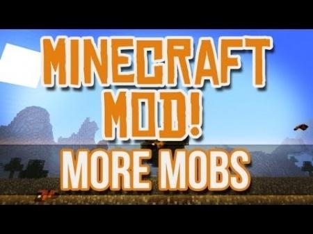 More Mobs Mod для Minecraft 1.7.10 1.8 1.7.2 1.6.4 1.5.2