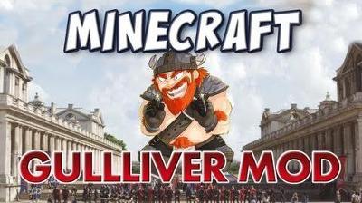 Gulliver Mod для Minecraft 1.8 1.7.10 1.7.2 1.6.4 1.5.2