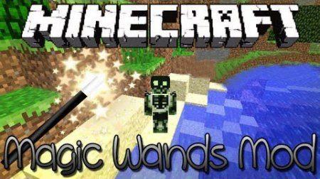 Magic Wands mod для Minecraft 1.7.10 1.7.4 1.7.2 1.6.4 1.6.2 1.5.2