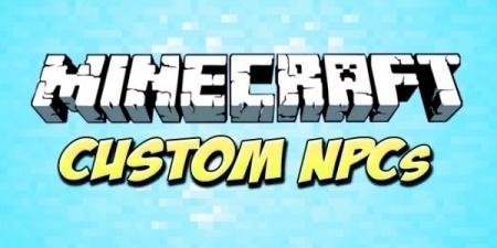 Мод Custom NPCs для Minecraft 1.7.10 1.8 1.7.2 1.6.4 1.5.2