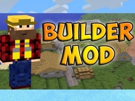 Мод Builder для Minecraft 1.7.10 1.8 1.7.2 1.6.4 1.5.2