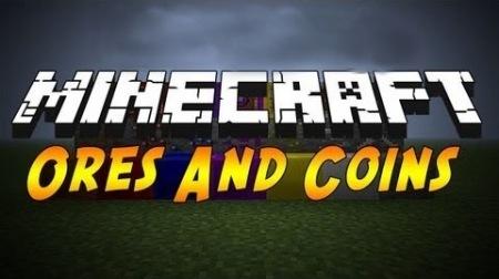 Ores & Coins Mod для Minecraft 1.7.10 1.8 1.7.2 1.6.4 1.5.2