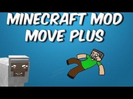 Move Plus mod для Minecraft 1.7.10 1.7.4 1.7.2 1.6.4 1.6.2 1.5.2