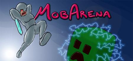 ������ Mobarena ��� Minecraft 1.7.2 1.6.2 1.5.2