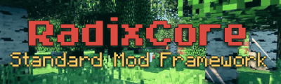 Мод RadixCore для 1.9 1.8 1.8.9 1.7.10 1.6.4
